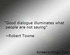 There Are More Things To Say About Dialogue